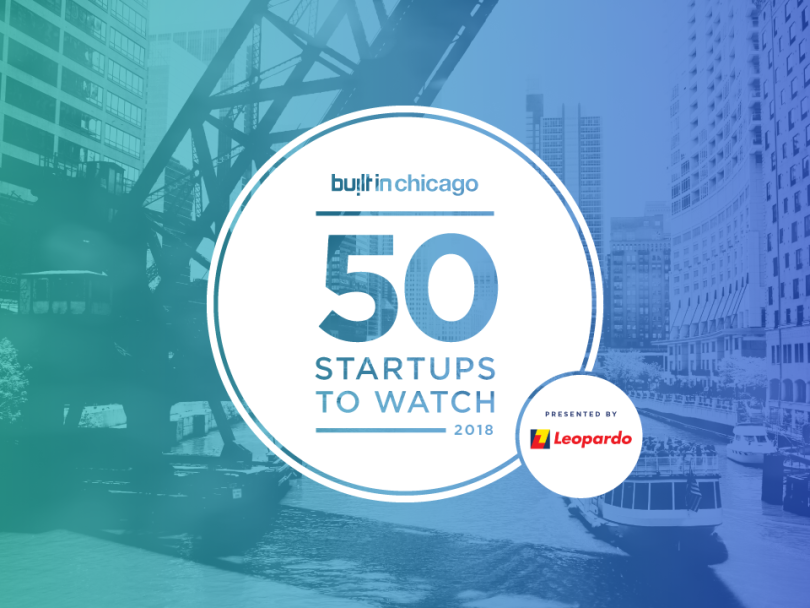 50 Chicago Startups to Watch in 2018 | Built In Chicago