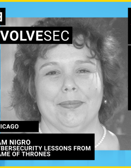 EvolveSec Chicago Cybersecurity Lessons From Game of Thrones