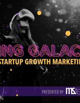 Ms.Tech Startup Seminar: Going Galactic on Growth