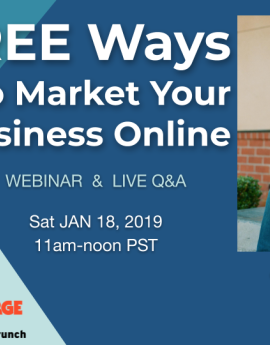 3 FREE Ways To Market Your Business Online Saturday Jan 18th 11am-12pm (PST)